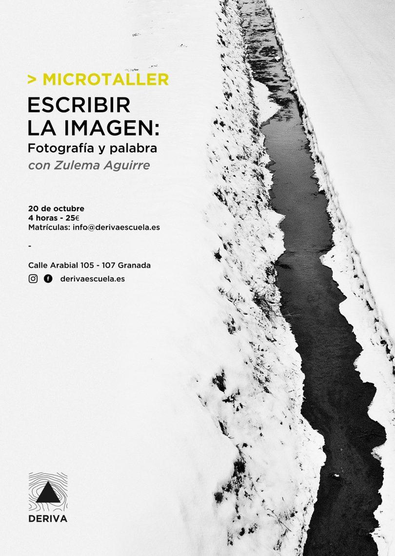 Deriva Escuela Fotografía Microtaller